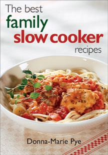 The Best Family Slow Cooker Recipes