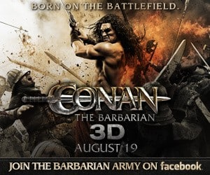 Conan the Barbarian coming in 3D- like them on Facebook and WIN!