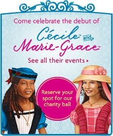 American Girl Hosts Cecile & Marie-Grace Charity Ball August 29th in Boston & Other Cities