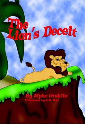 The Lion's Deceit by Mpho Otukile