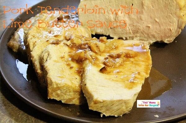 pork tenderloin with lime butter sauce