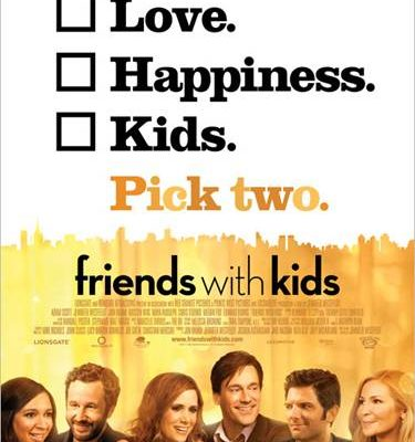Friends with Kids coming to theaters 3/9 (Trailer inside)