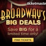 Broadway's big deals, ticketmaster