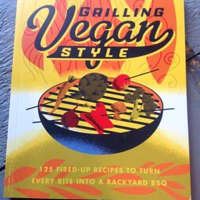 Grilling Vegan Style Cookbook review