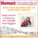 Huggies MomInspired Grant