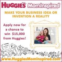 Huggies®  MomInspired Grant