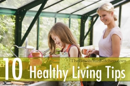 10 healthy living tips