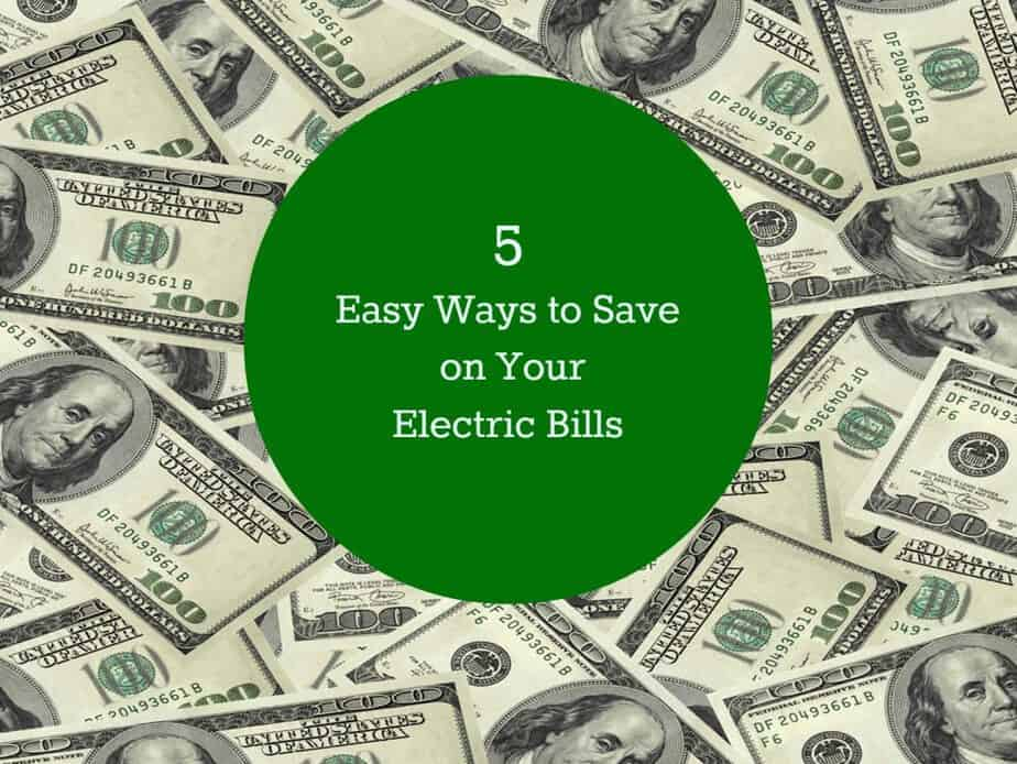 5 easy ways to save on electric bills