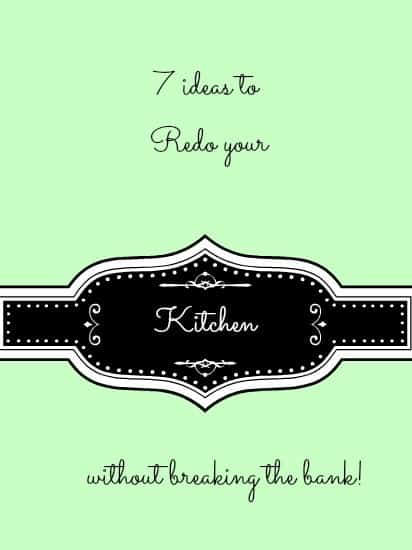 7 ideas to redo your kitchen without breaking the bank