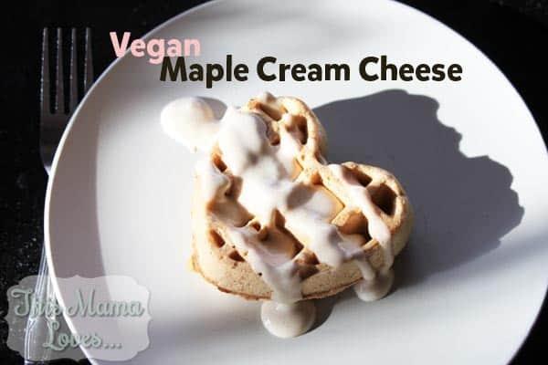 vegan maple cream cheese on waffles