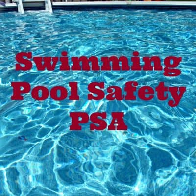 Swimming Pool Safety PSA #PoolSafely