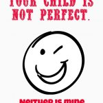 your-child-is-not-perfect-parenting