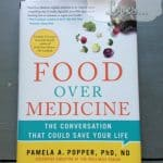 Food Over Medicine Book Review.