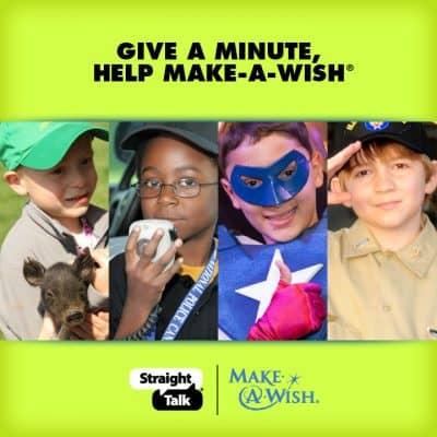 Give A Minute, Help Make-A-Wish #StraightTalkWish