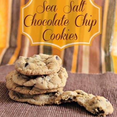 Sea Salt Chocolate Chip Cookie Recipe