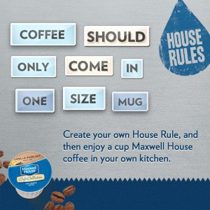 maxwell-house-rules