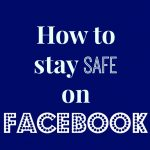 how to stay safe on facebook