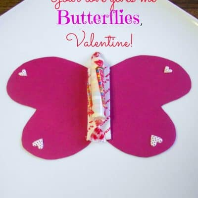 Your Love Gives Me Butterflies Candy Valentine Treats