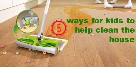 ways kids can help clean the house