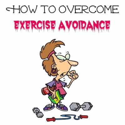 How to overcome exercise avoidance plus FREE Printable Workout Trackers