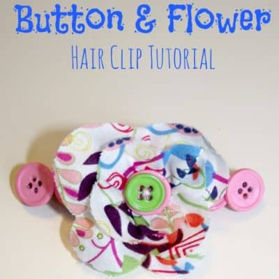 DIY Fabric Flower & Button Hair Clip
