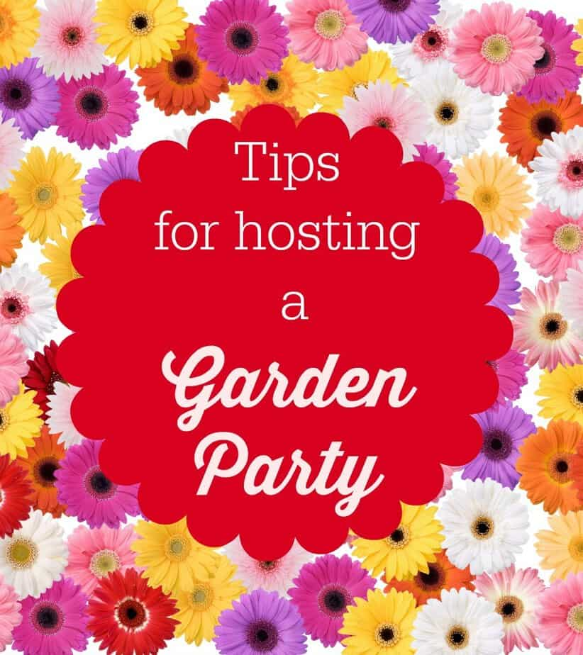 tips for hosting a garden party