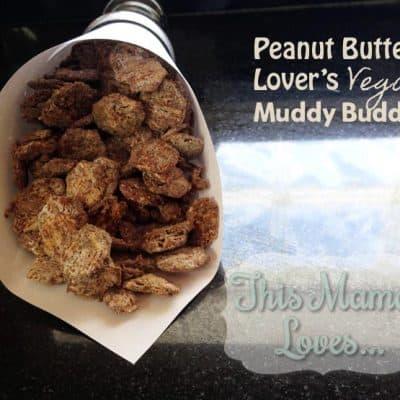 Peanut Butter Lover's Vegan Muddy Buddy Recipe
