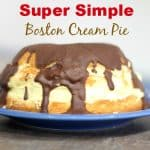 super simple boston cream pie