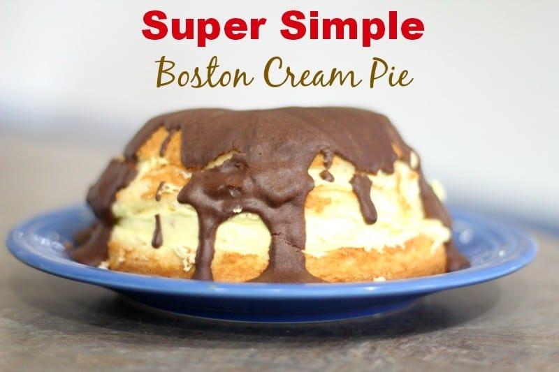 super simple boston cream pie