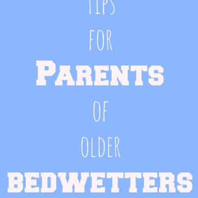 Tips to help older bedwetters