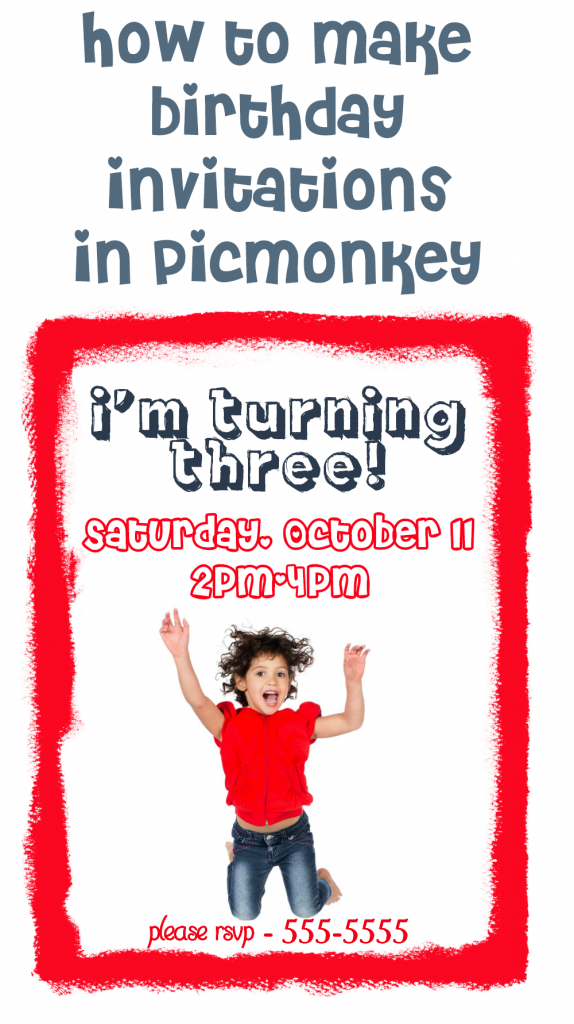 to Make Birthday Invitations in PicMonkey – Make a Birthday Invitation