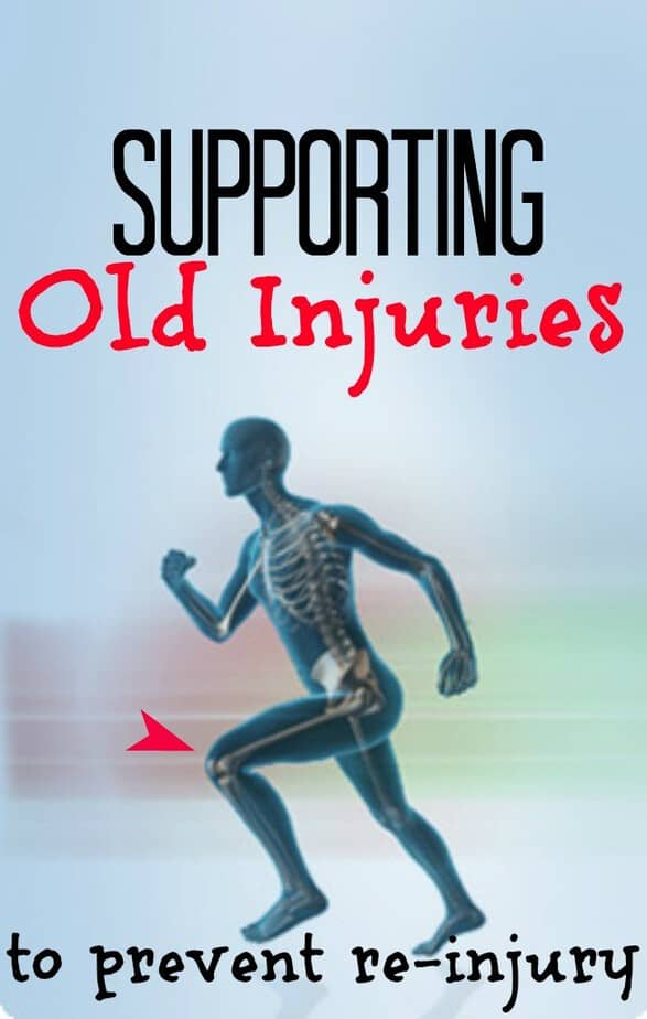 supporting old injuries