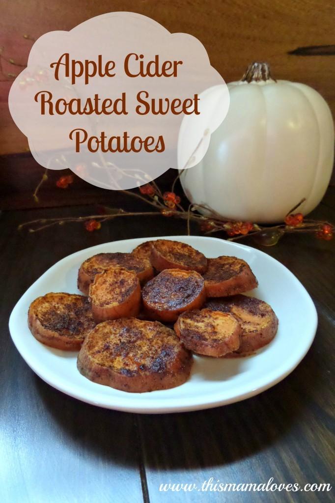 Apple Cider Roasted Sweet Potatoes
