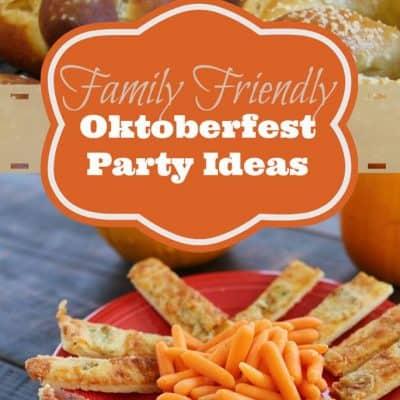 Hosting a {Family Friendly} Oktoberfest Party