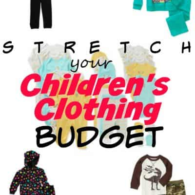 Ways to Stretch Your Budget for Children's Clothing