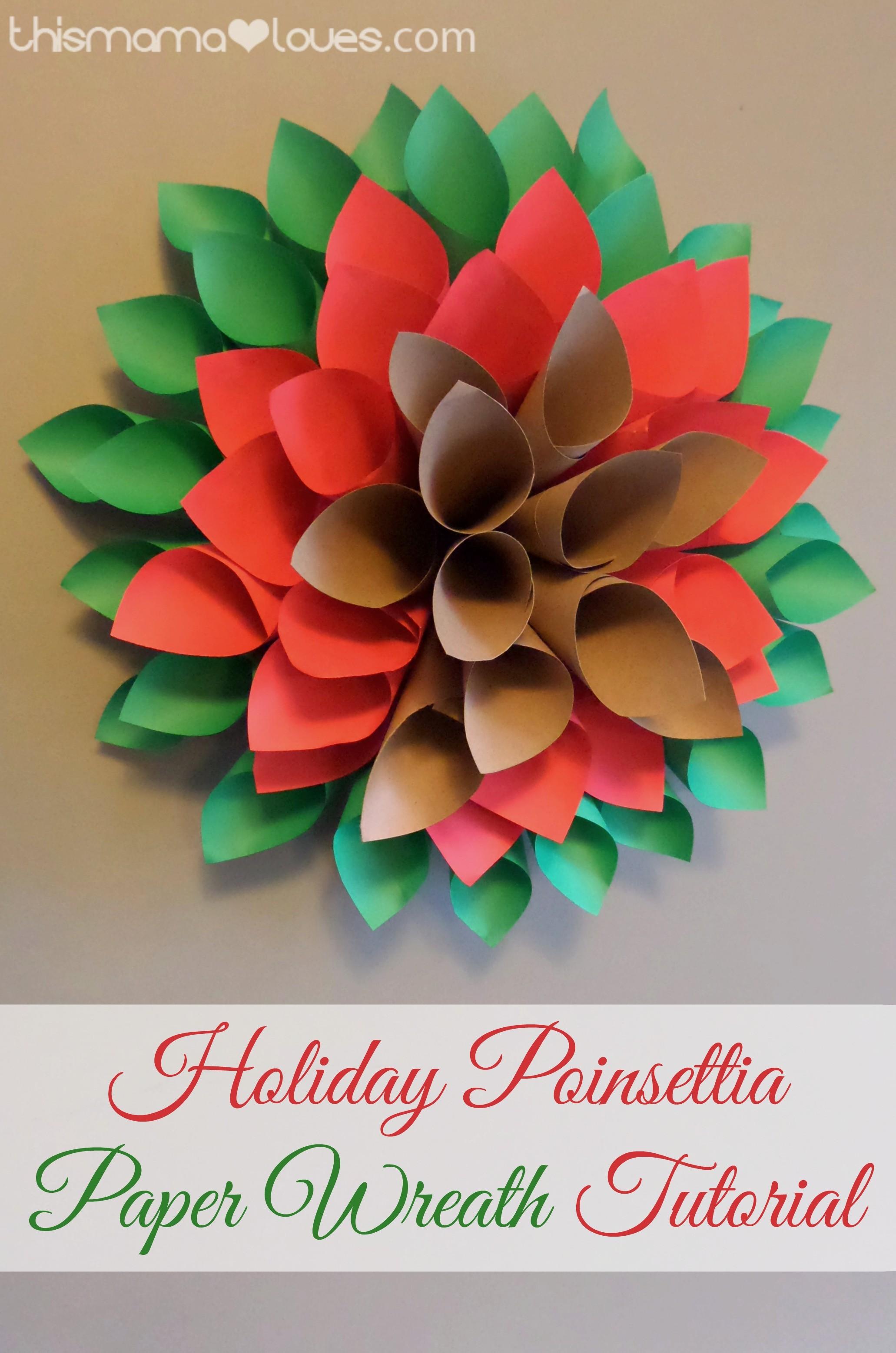 Holiday Poinsettia Paper Wreath Tutorial