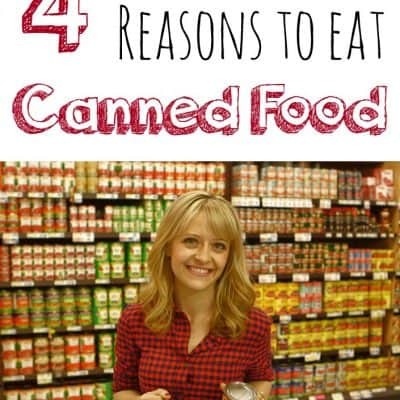 Four Reasons To Eat Canned Food