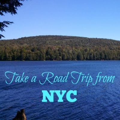 Take a Road Trip from NYC
