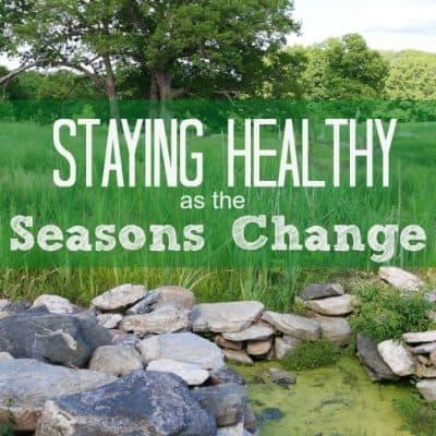 Staying healthy as seasons change