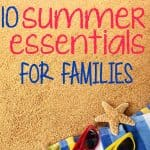 10-summer-essentials-for-families