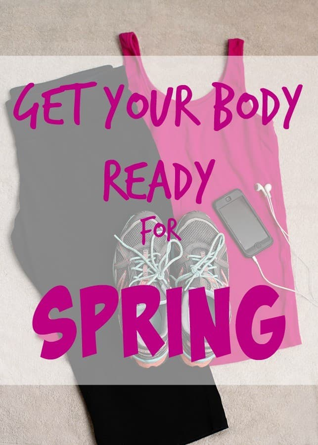 get body ready for spring