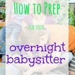 how-to-prep-overnight-babysitter