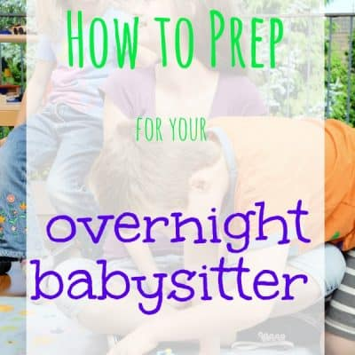 How to Prep for Your Overnight Babysitter