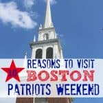 reasons-visit-boston-patriots-weekend