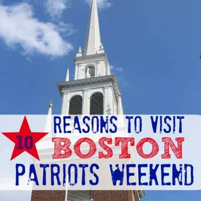 10 reasons to visit Boston Patriots Weekend