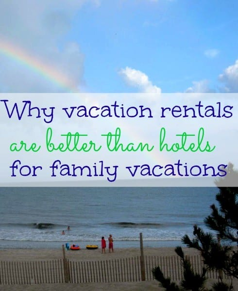 why-vacation-rentals-better-hotels