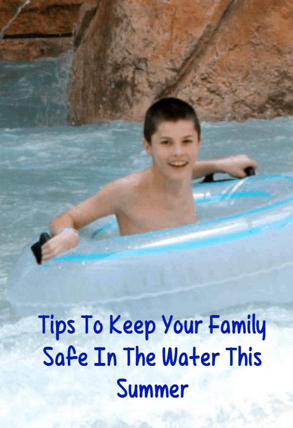 Tips To Keep Your Family Safe In The Water This Summer