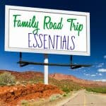 Family Road Trip Essentials- This Mama Loves