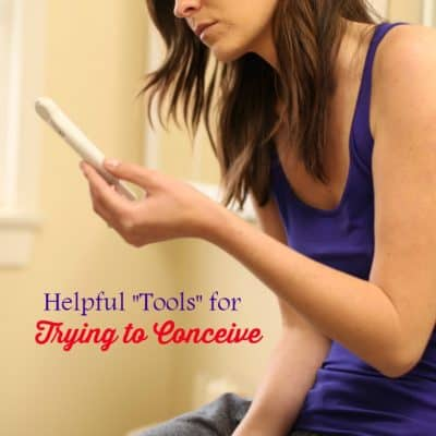 Helpful Tools for Trying to Conceive