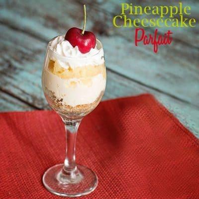 Pineapple Cheesecake Parfait